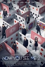 Now You See Me 2 - I Maghi Del Crimine streaming ita