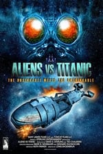 Aliens vs Titanic