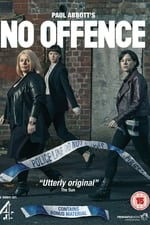 Watch No Offence Season 1 Online Free on Watch32