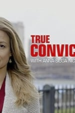 True Conviction Season 1