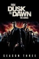 From Dusk till Dawn Season 3 Putlocker