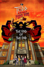 Todd and the Book of Pure Evil: The End of the End