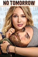 No Tomorrow Season 1 watch32