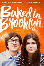Watch Baked in Brooklyn Online Free on Watch32