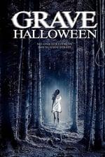 Watch Grave Halloween Online Free on Watch32