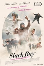Slack Bay watch32 movies