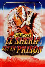 Le Shérif est en prison (Blazing Saddles) streaming