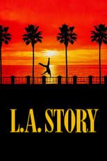 L. A. Story