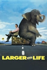 Larger than Life (film)