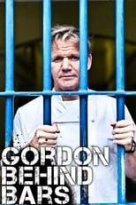 Gordon Behind Bars