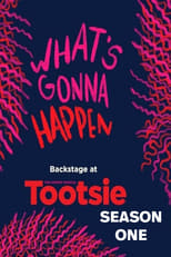 What\'s Gonna Happen: Backstage at TOOTSIE with Sarah Stiles