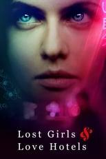 Lost Girls & Love Hotels