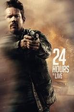 24 Hours to Live (24 horas para sobrevivir) (2017)