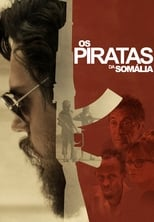 Os Piratas da Somália (2017) Torrent Dublado e Legendado