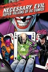 Maldad necesaria: Supervillanos de DC Comics