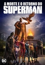 A Morte e o Retorno do Superman (2019) Torrent Dublado e Legendado