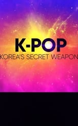 K-Pop: Korea's Secret Weapon?