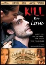 Tuer pour aimer