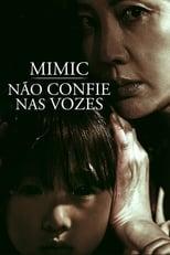 Mimic: Não Confie nas Vozes (2017) Torrent Dublado e Legendado