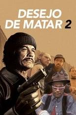Desejo de Matar 2 (1982) Torrent Dublado