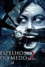 Espelhos do Medo 2 (2010) Torrent Dublado e Legendado