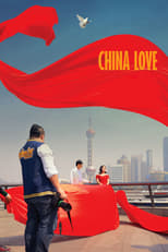 Poster for China Love