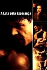 A Luta pela Esperança (2005) Torrent Dublado e Legendado