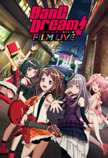 Poster anime BanG Dream! Film Live Sub Indo