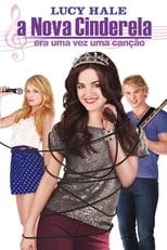 A Nova Cinderela: Era uma Vez uma Canção (2011) Torrent Dublado