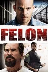 Felon (2008) Torrent Dublado e Legendado