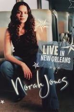 Norah Jones: Live In New Orleans