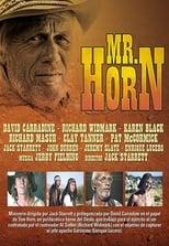 Mr. Horn: Sein Weg zum Galgen