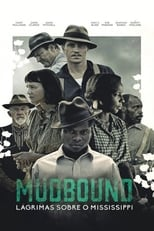 Mudbound: Lágrimas Sobre o Mississippi (2017) Torrent Dublado e Legendado