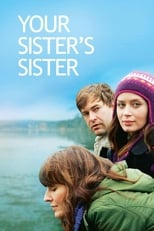 Your Sister\'s Sister