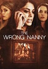 The Wrong Nanny (2017) Box Art