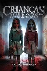 Crianças Malignas (2018) Torrent Dublado e Legendado