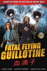 The Fatal Flying Guillotines