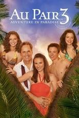 Au Pair III: Abenteuer im Paradies