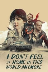 Poster for I Don't Feel at Home in This World Anymore