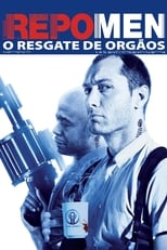 Repo Men: O Resgate de Órgãos (2010) Torrent Dublado e Legendado