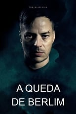 A Queda de Berlim (2017) Torrent Dublado e Legendado