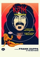 Frank Zappa & the Mothers: Roxy the Movie