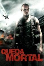 Queda Mortal (2013) Torrent Dublado e Legendado