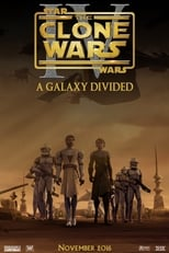 The Clone Wars - Episode IV: A Galaxy Divided