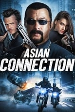 The Asian Connection (2016) Torrent Dublado e Legendado