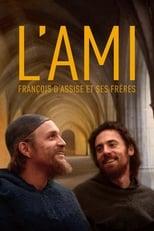 L'Ami, François d'Assise et ses frères streaming complet VF HD