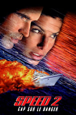 Speed 2 : Cap sur le danger  (Speed 2: Cruise Control) streaming complet VF HD