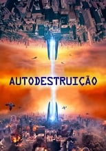 Autodestruição (2017) Torrent Dublado e Legendado