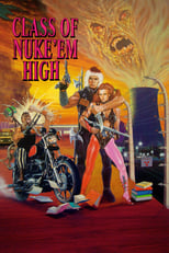Class of Nuke \'Em High