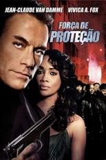 Força de Proteção (2006) Torrent Legendado
